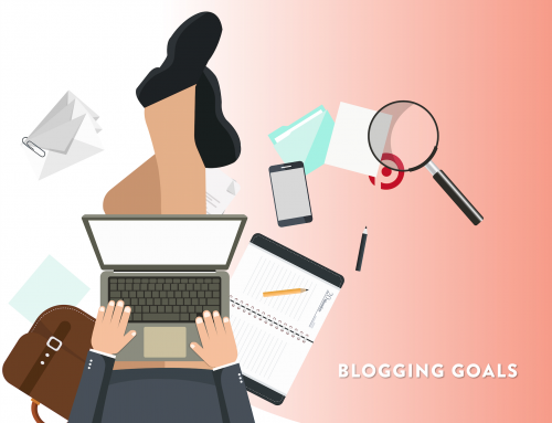 How to Identify & Achieve Your Blog Goals